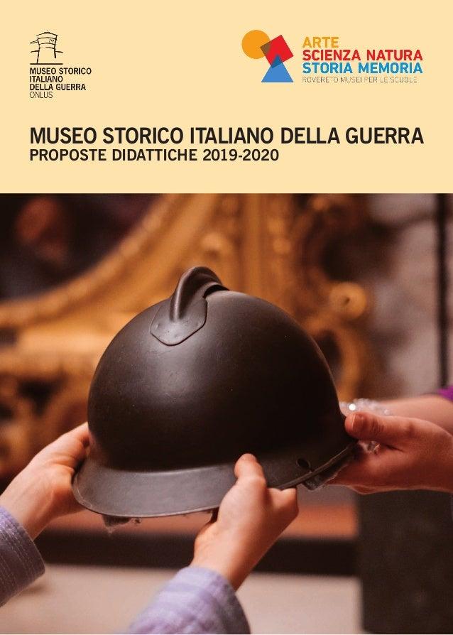 1 MUSEO STORICO ITALIANO DELLA GUERRA PROPOSTE DIDATTICHE 2019-2020