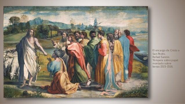 El encargo de Cristo a San Pedro. Rafael Sanzio. Témpera sobre papel montado sobre lienzo.1515-1516.