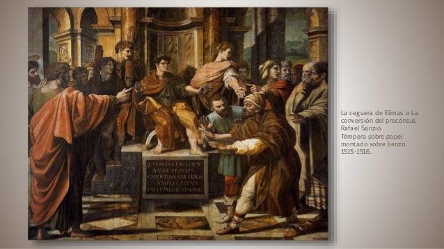 La ceguera de Elimas o La conversión del procónsul. Rafael Sanzio. Témpera sobre papel montado sobre lienzo. 1515-1516.