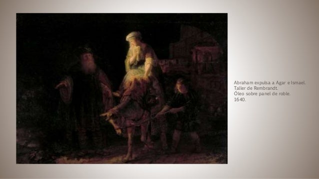 Abraham expulsa a Agar e Ismael. Taller de Rembrandt. Óleo sobre panel de roble. 1640.