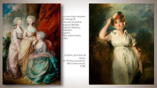 Las tres hijas mayores de George III: Princesa Charlotte Augusta Matilda, Augusta Sophia y Elizabeth. Dupont. Óleo sobre l...