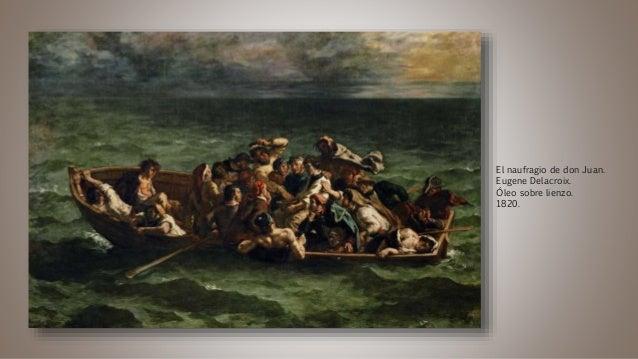 El naufragio de don Juan. Eugene Delacroix. Óleo sobre lienzo. 1820.