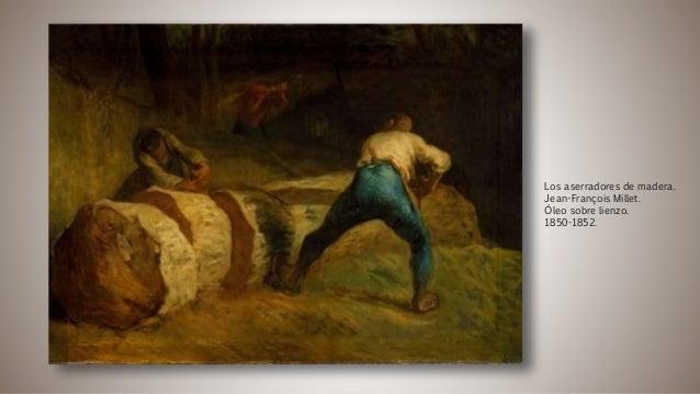 Los aserradores de madera. Jean-François Millet. Óleo sobre lienzo. 1850-1852.