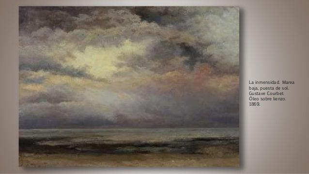 La inmensidad. Marea baja, puesta de sol. Gustave Courbet. Óleo sobre lienzo. 1869.