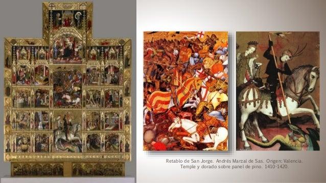 Retablo de San Jorge. Andrés Marzal de Sas. Origen: Valencia. Temple y dorado sobre panel de pino. 1410-1420.