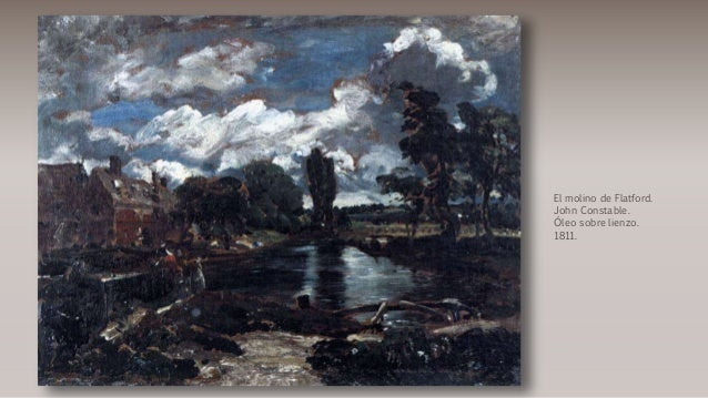 El molino de Flatford. John Constable. Óleo sobre lienzo. 1811.