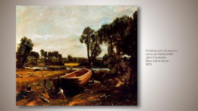 Construcción de barcos cerca de Flatford Mill. John Constable. Óleo sobre lienzo. 1815.