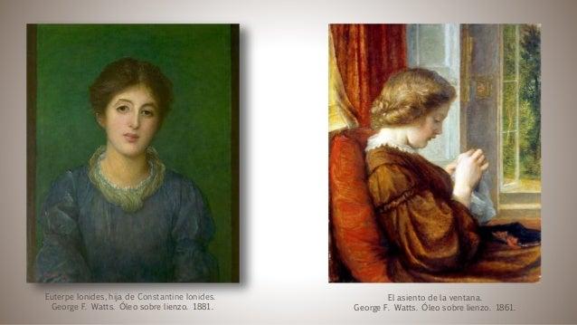 Euterpe Ionides, hija de Constantine Ionides. George F. Watts. Óleo sobre lienzo. 1881. El asiento de la ventana. George F...