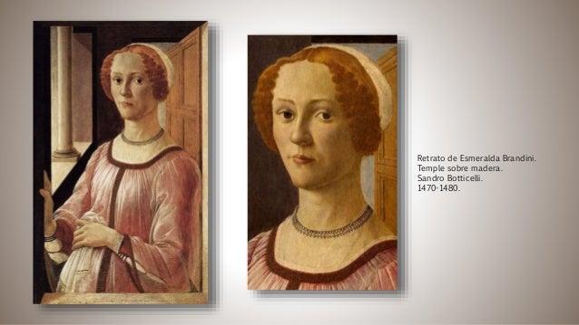 Retrato de Esmeralda Brandini. Temple sobre madera. Sandro Botticelli. 1470-1480.