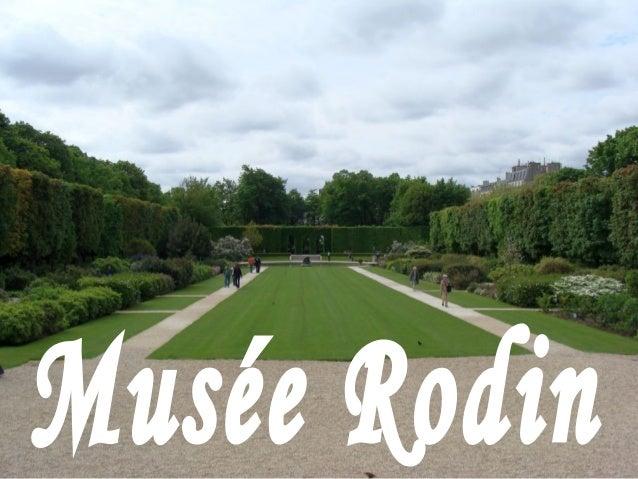 Muzeul Rodin este deschis în Hôtel Biron, construit de Gabriel şi Aubert între anii 1728-1730, palat în care Auguste Rodin...