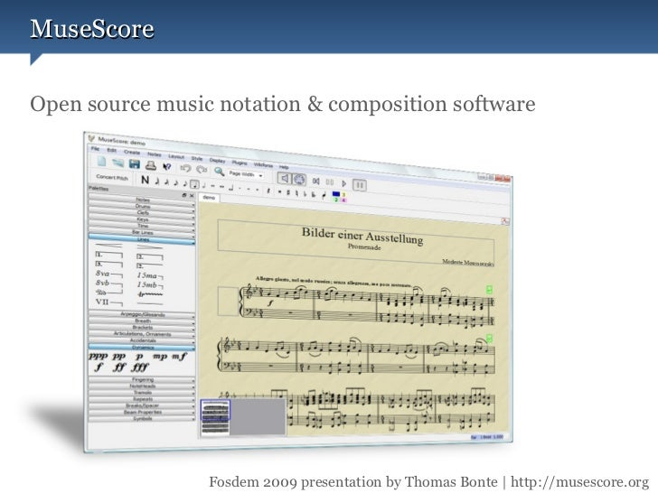 Open source music notation & composition software MuseScore Presented by Thomas Bonte at FOSDEM 2009 Fosdem 2009 presentat...