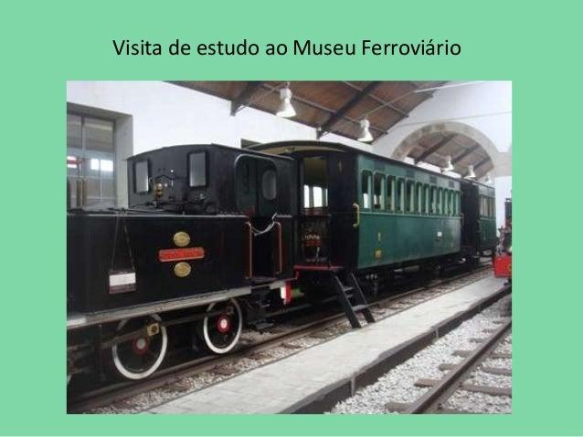 Visita de estudo ao Museu Ferroviário
