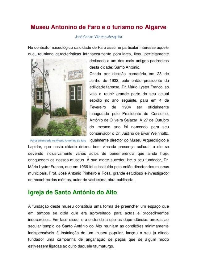 Museu Antonino de Faro e o turismo no Algarve  José Carlos Vilhena Mesquita  No contexto museológico da cidade de Faro ass...