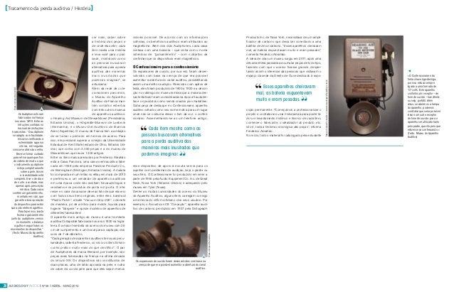 27AUDIOLOGY INFOS N°26 ABRIL - MAIO 201426 [[Tratamento da perda auditiva / História] Products Inc. de Nova York, necessit...
