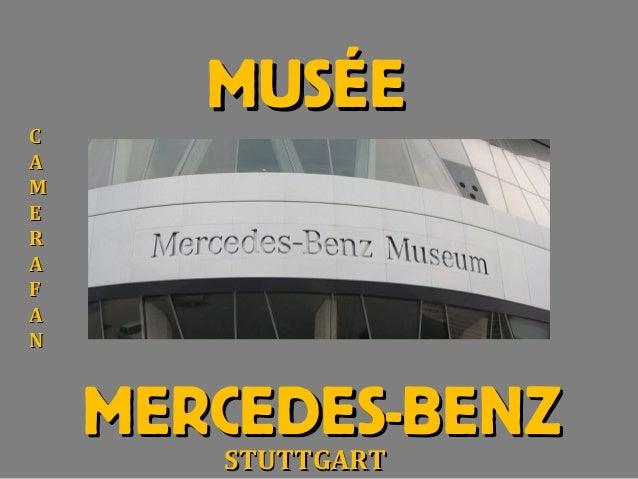 MUSÉEMUSÉEMERCEDES-BENZMERCEDES-BENZCCAAMMEERRAAFFAANNSTUTTGARTSTUTTGART