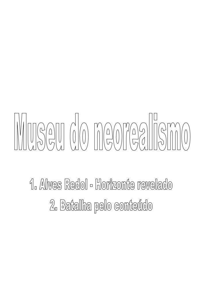 Museu do neorealismo - Visita 10.02.2012