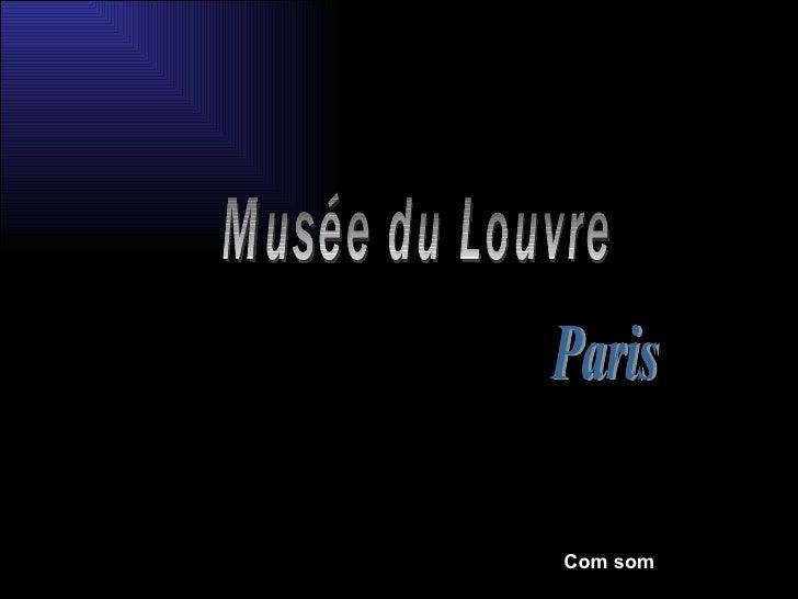 Musée du Louvre Paris Com som