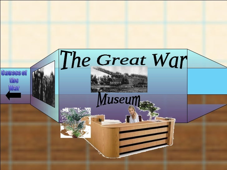 The Great War  Museum