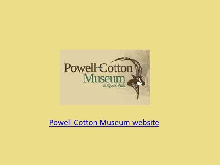 Powell Cotton Museum website