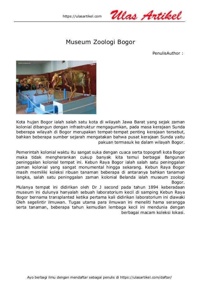 https://ulasartikel.com Museum Zoologi Bogor Author :Penulis Kota hujan Bogor ialah salah satu kota di wilayah Jawa Barat ...