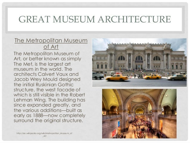 ... 8. GREAT MUSEUM ARCHITECTURE ...
