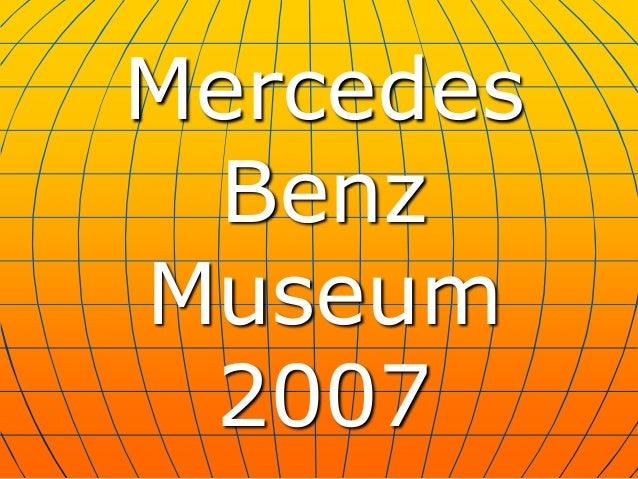 Mercedes Benz Museum 2007