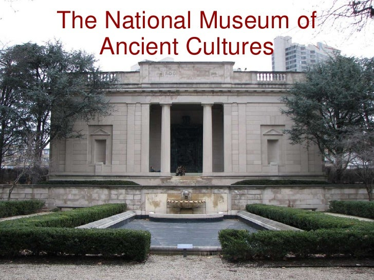 The National Museum of Ancient Cultures<br />