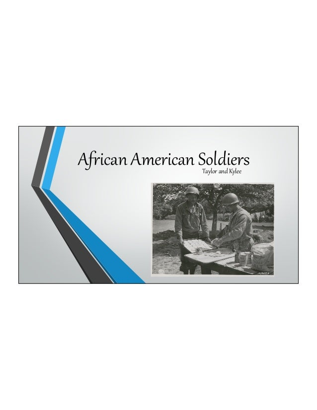 African American SoldiersTaylor and Kylee