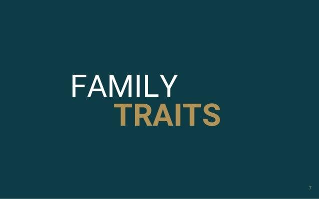 7 FAMILY TRAITS