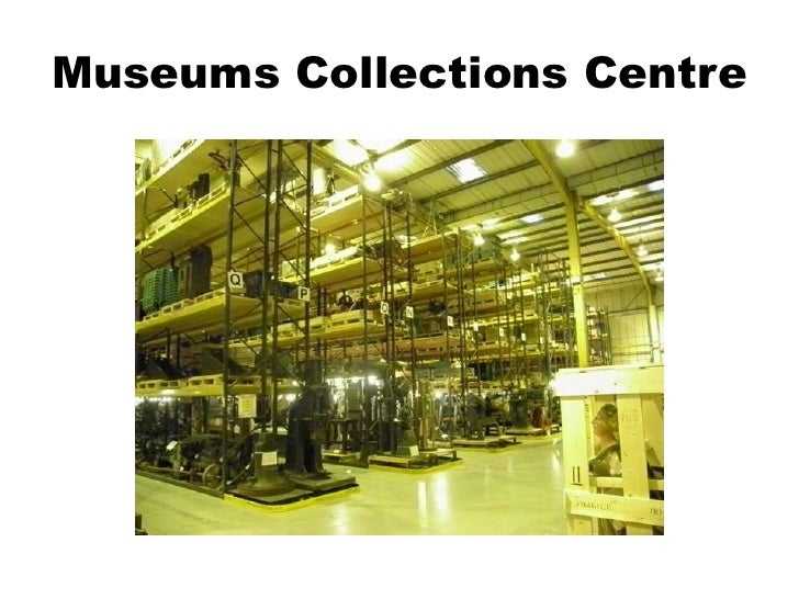 Museums Collections Centre<br />