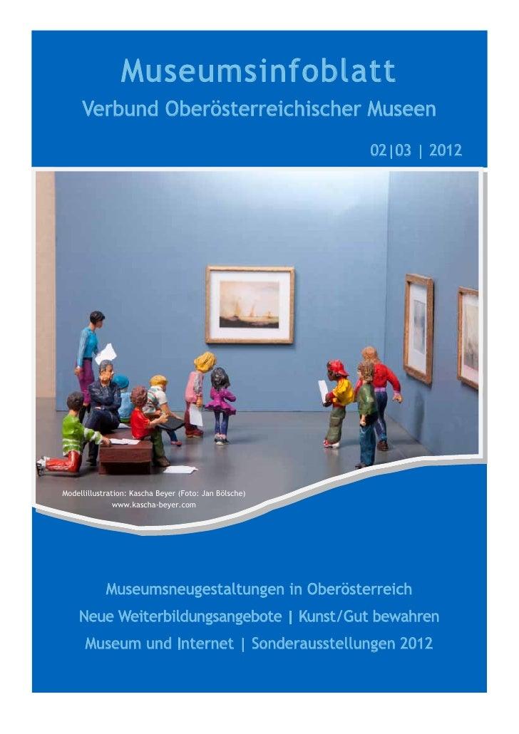 Museumsinfoblatt     Verbund Oberösterreichischer Museen                                                       02|03 | 201...