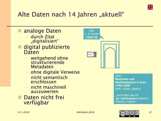 """Alte Daten nach 14 Jahren """"aktuell""""  analoge Daten – durch Zitat """"digitalisiert""""  digital publizierte Daten – weitgehend..."""