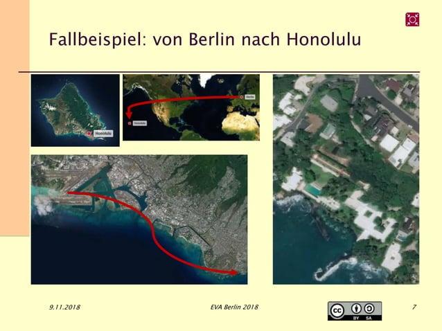 Fallbeispiel: von Berlin nach Honolulu 9.11.2018 EVA Berlin 2018 7
