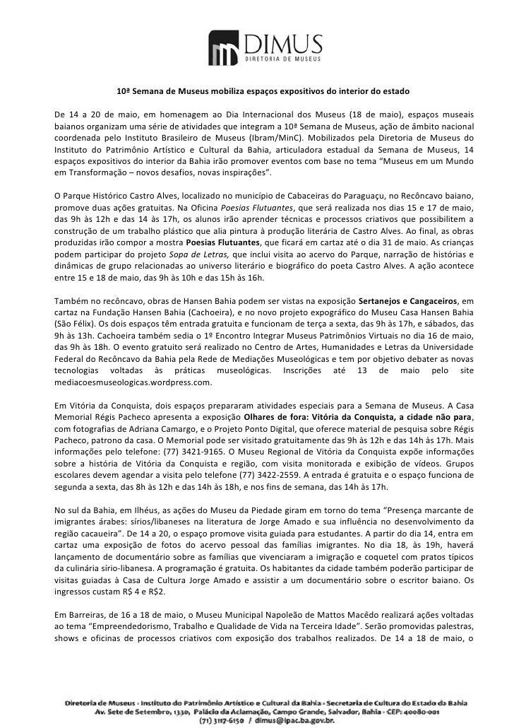 10ª Semana de Museus mobiliza espaços expositivos do interior do estadoDe 14 a 20 de maio, em homenagem ao Dia Internacion...