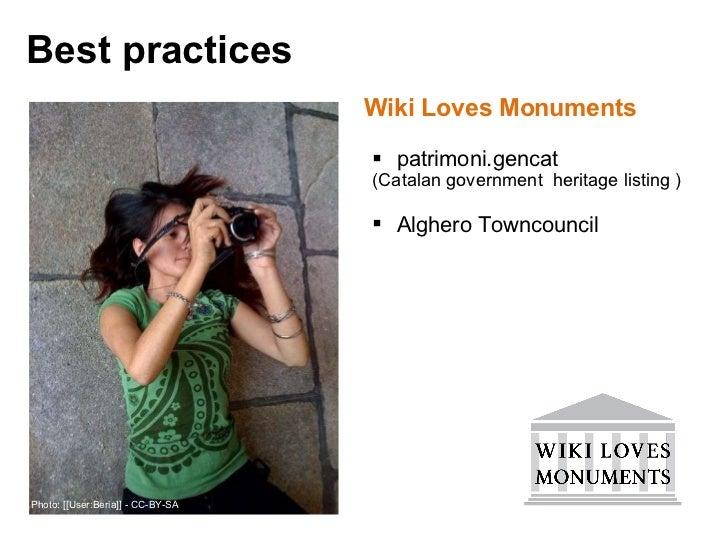 <ul><li>Wiki Loves Monuments </li></ul><ul><ul><li>patrimoni.gencat  </li></ul></ul><ul><ul><li>(Catalan government  herit...