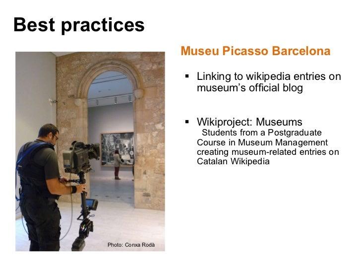 <ul><li>Museu Picasso Barcelona </li></ul><ul><ul><li>Linking to wikipedia entries on museum's official blog </li></ul></u...