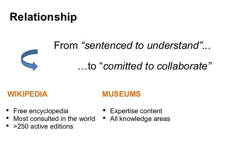 "From  ""sentenced to understand""... …to "" comitted to collaborate"" <ul><li>  WIKIPEDIA </li></ul><ul><ul><li>Free encyclop..."