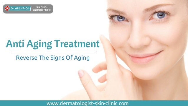 Anti Aging Treatment In Kochi Skin Care Treatment In Kerala