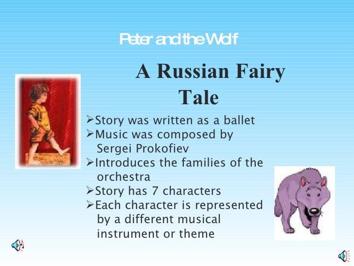 A Russian Fairy Tale <ul><li>Story was written as a ballet </li></ul><ul><li>Music was composed by </li></ul><ul><li>Serge...