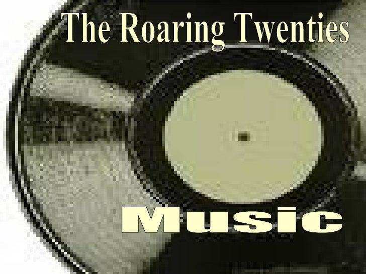 Music The Roaring Twenties