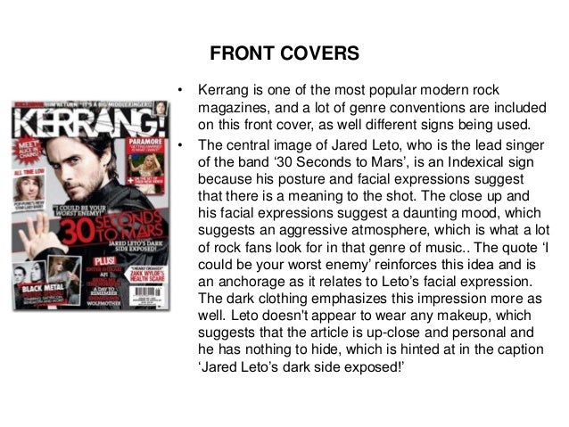 FRONT COVERS • Kerrang is one of the most popular modern rock magazines, and a lot of genre conventions are included on th...