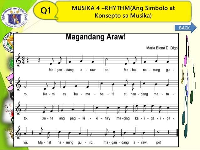MUSIKA 4 –RHYTHM(Ang Simbolo at Konsepto sa Musika) Q1 MUSIKA 4 –RHYTHM(Ang Simbolo at Konsepto sa Musika) Q1 BACK