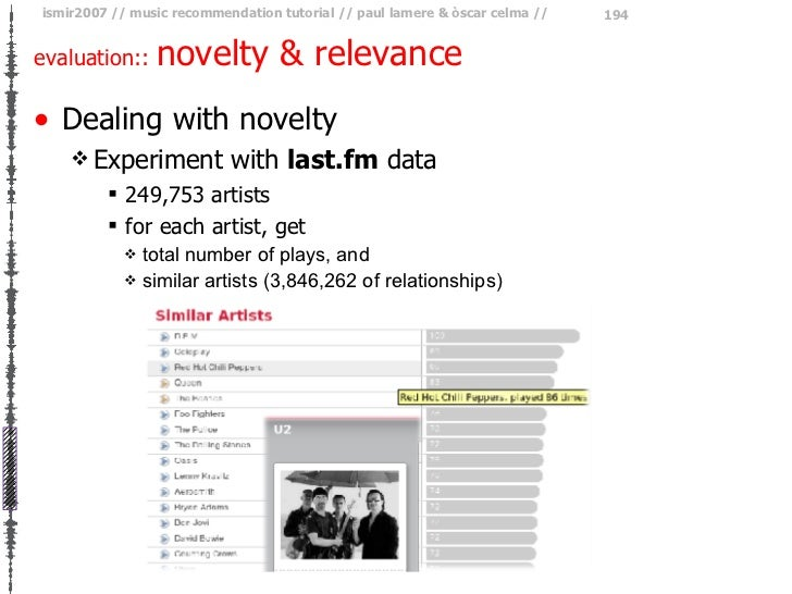 evaluation::  novelty & relevance <ul><li>Dealing with novelty </li></ul><ul><ul><li>Experiment with  last.fm  data </li><...