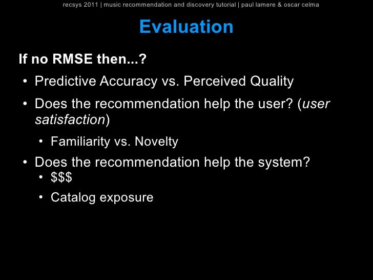 recsys 2011   music recommendation and discovery tutorial   paul lamere & oscar celma                                   Ev...