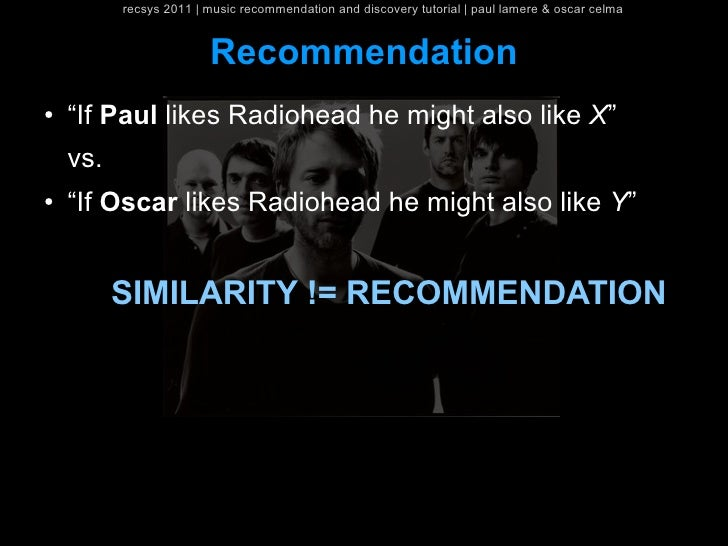 recsys 2011   music recommendation and discovery tutorial   paul lamere & oscar celma                        Recommendatio...