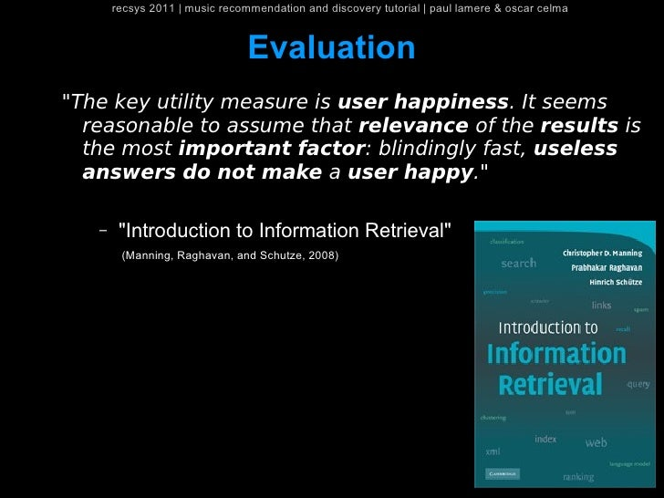 recsys 2011   music recommendation and discovery tutorial   paul lamere & oscar celma                                Evalu...