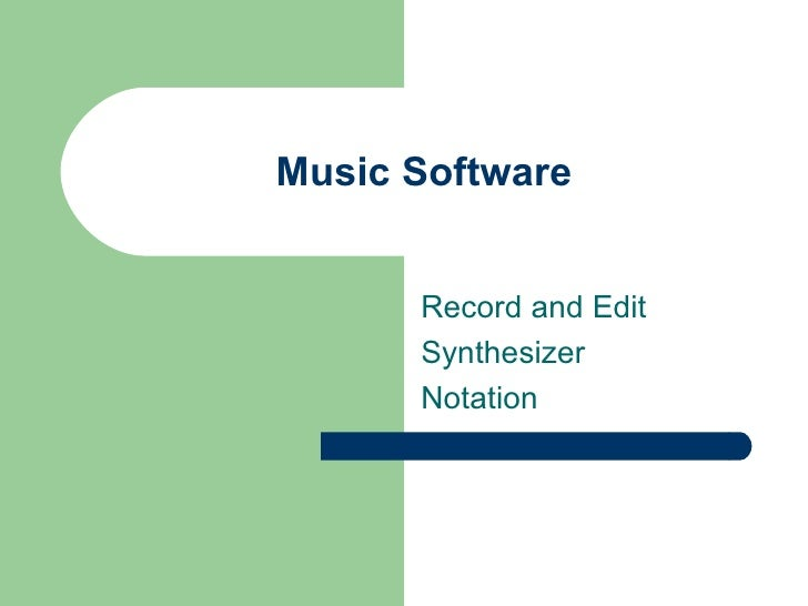 Music Software Record and Edit Synthesizer Notation