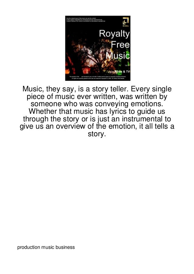 Music, they say, is a story teller. Every single   piece of music ever written, was written by     someone who was conveyi...