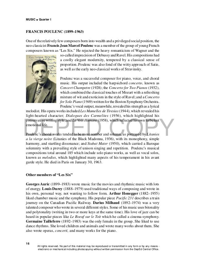 DEPED COPY MUSIC  Quarter I 16 FRANCIS POULENC (1899–1963) One of the relatively few composers born into wealth and a pri...
