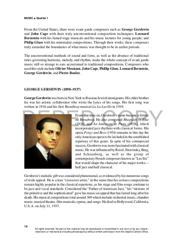 DEPED COPY MUSIC  Quarter I 18 From the United States, there were avant garde composers such as George Gershwin and John ...